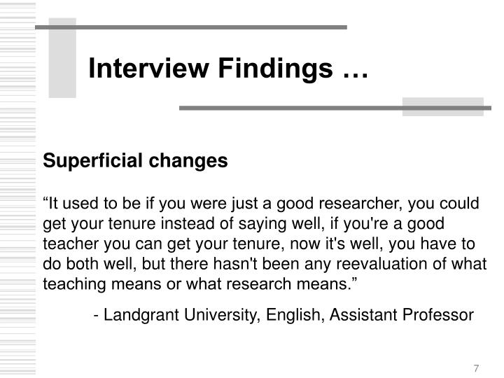 Interview Findings …
