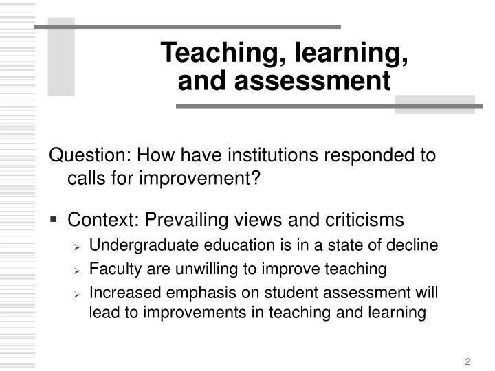 Teaching, learning,