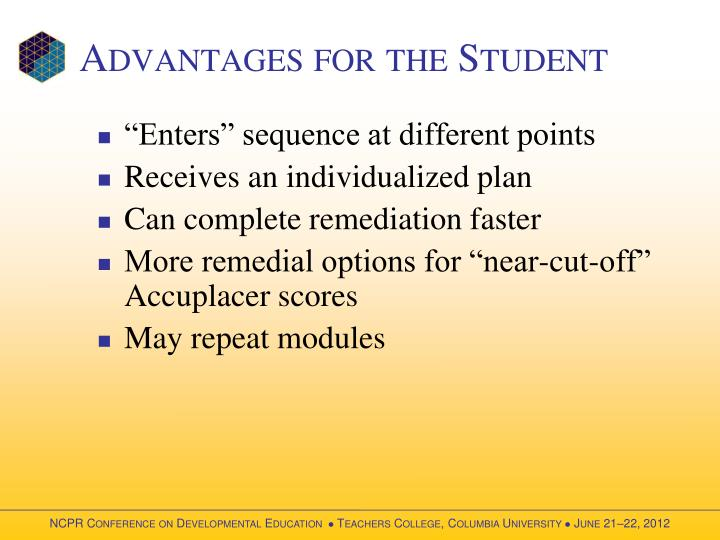 Advantages for the Student