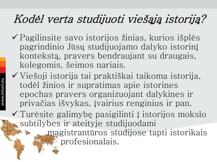 Kodėl verta studijuoti viešąją istoriją?