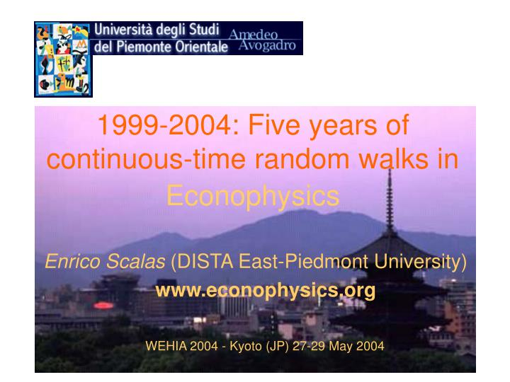 1999-2004: Five years of continuous-time random walks in