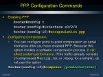 ppp configuration commands