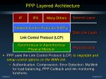 ppp layered architecture3