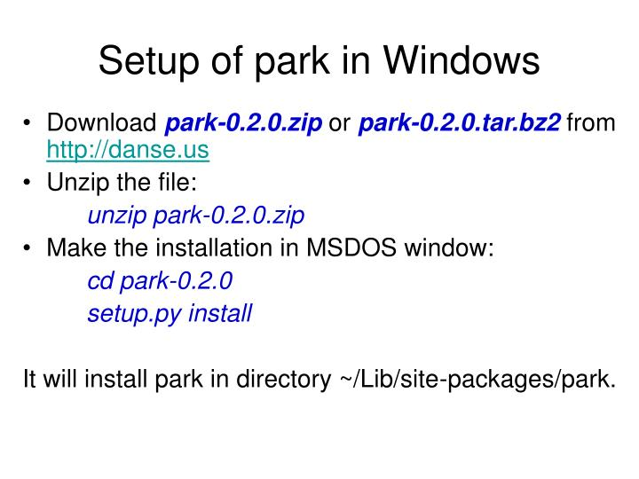 Setup of park in Windows