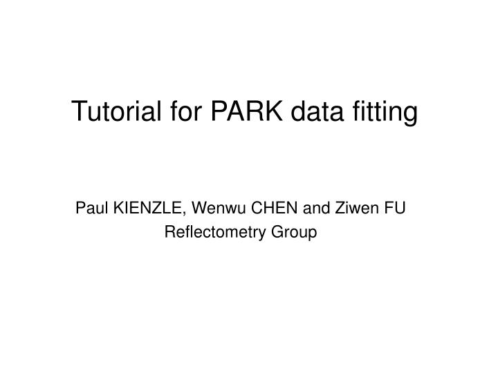 Tutorial for park data fitting