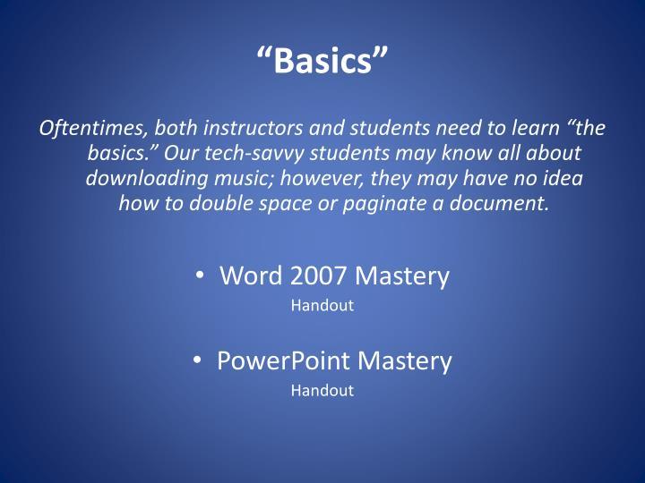 """Basics"""