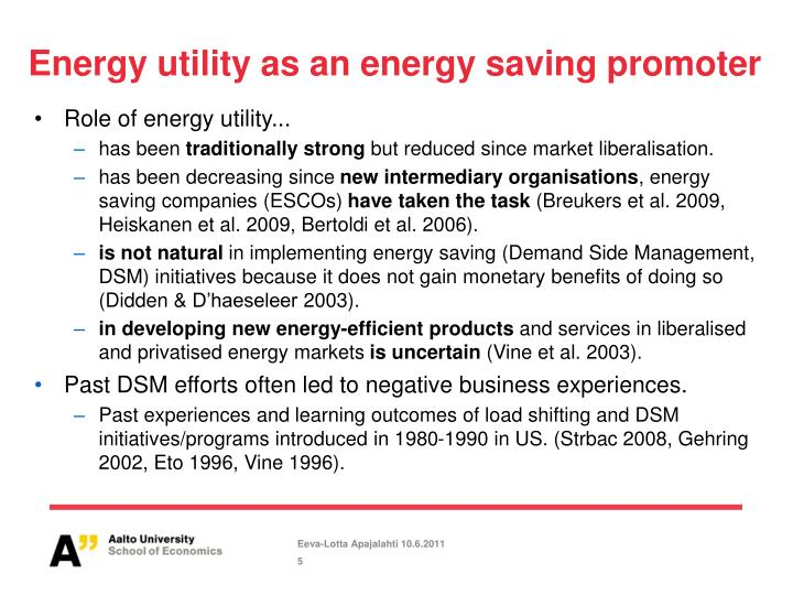 Energy utility as an energy saving promoter