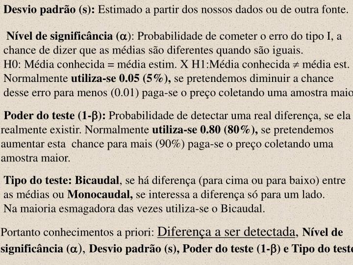 Desvio padrão (s):