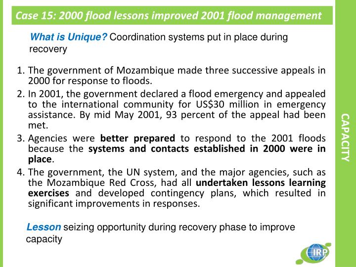 Case 15: 2000 flood lessons improved 2001 flood management management in Mozambique