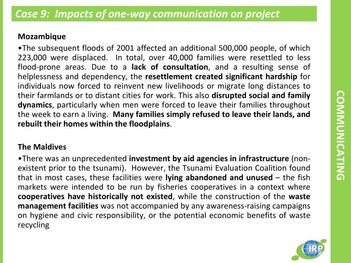 Case 9:  Impacts of one-way communication on project relevance
