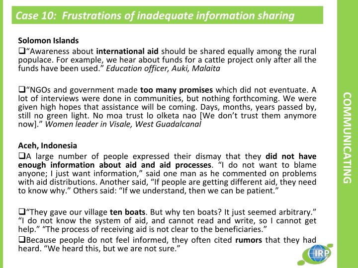 Case 10:  Frustrations of inadequate information sharing