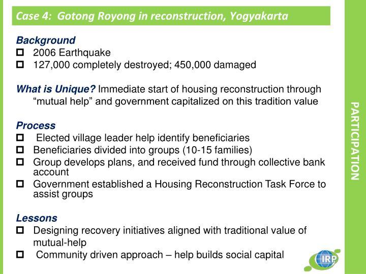 Case 4:  Gotong Royong in reconstruction, Yogyakarta