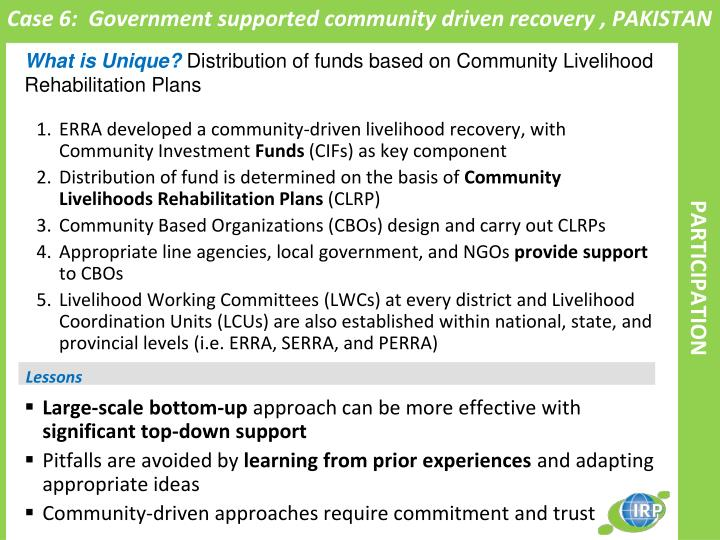Case 6:  Government supported community driven recovery , PAKISTAN