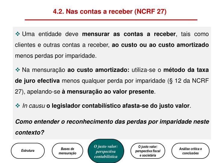 4.2. Nas contas a receber (NCRF 27)