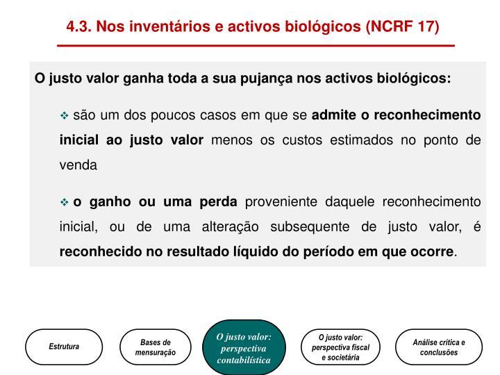 4.3. Nos inventários e activos biológicos (NCRF 17)