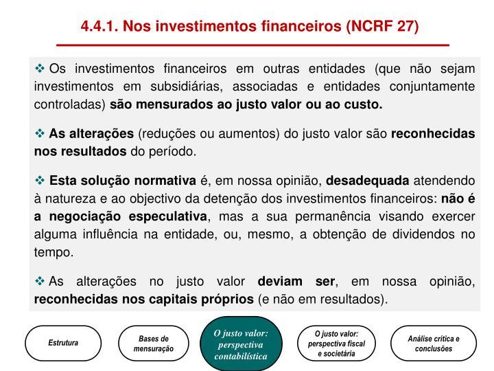 4.4.1. Nos investimentos financeiros (NCRF 27)