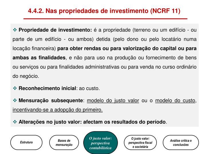 4.4.2. Nas propriedades de investimento (NCRF 11)
