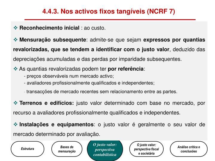 4.4.3. Nos activos fixos tangíveis (NCRF 7)