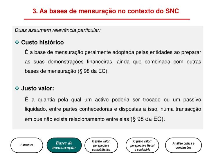 3. As bases de mensuração no contexto do SNC