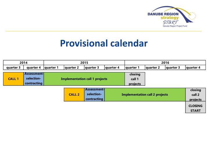 Provisional calendar