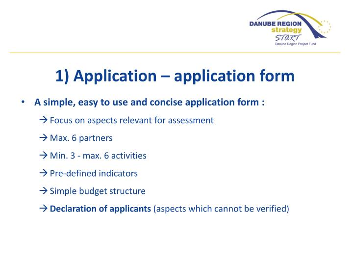 1) Application – application form