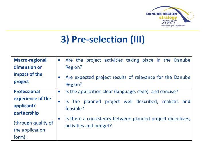 3) Pre-selection (III)