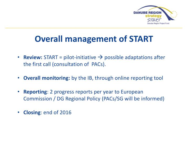 Overall management of START