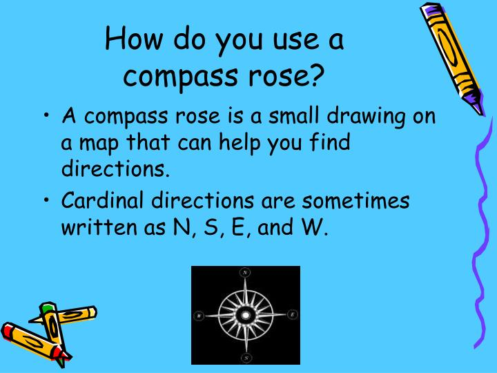 How do you use a compass rose