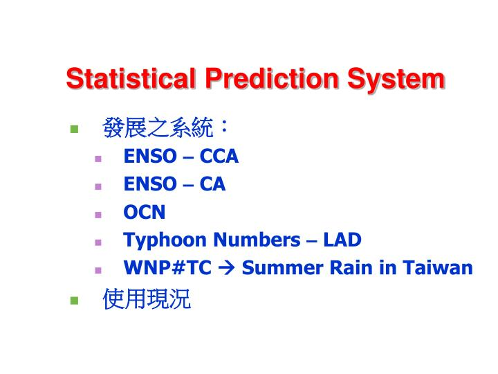 Statistical Prediction System