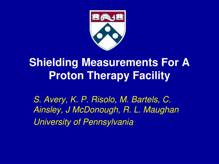 Shielding measurements for a proton therapy facility