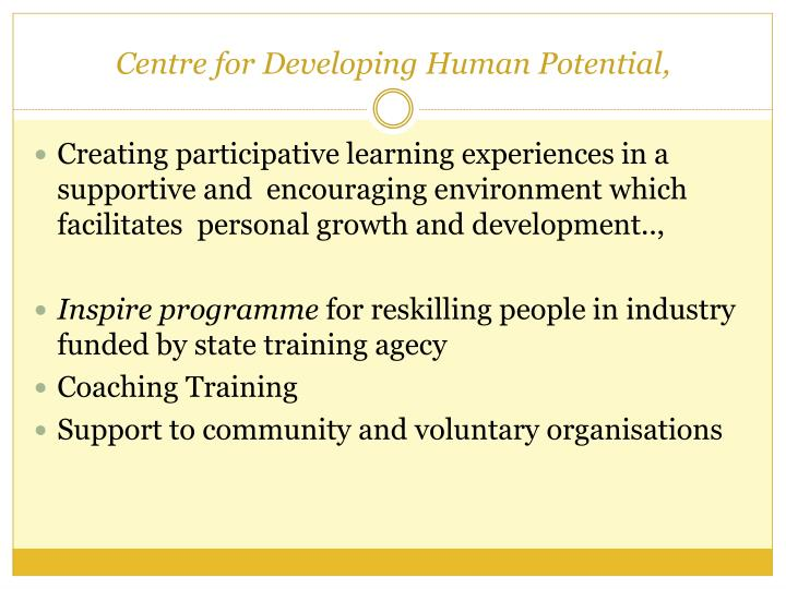 Centre for Developing Human Potential,