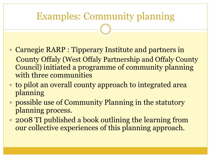 Examples: Community planning