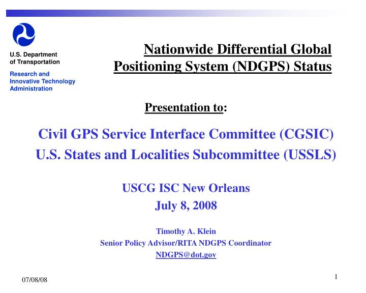 Nationwide differential global positioning system ndgps status
