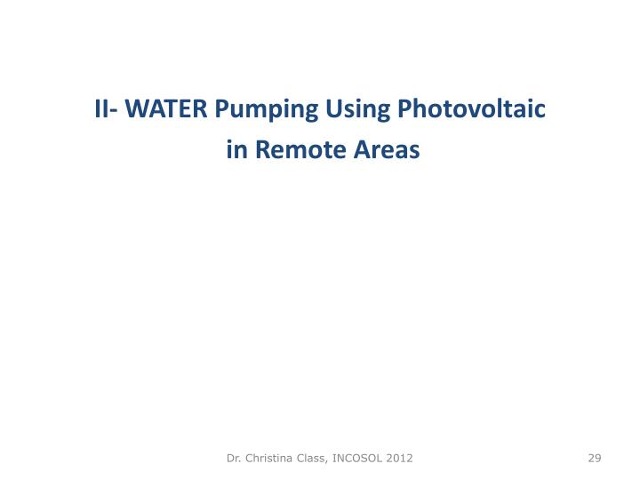 II- WATER Pumping Using Photovoltaic