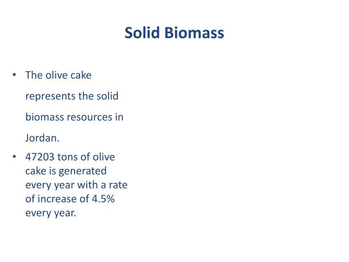 Solid Biomass