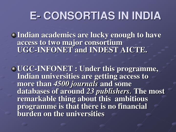E- CONSORTIAS IN INDIA