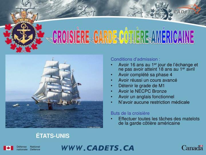 CROISIÈRE  GARDE CÔTIÈRE AMÉRICAINE