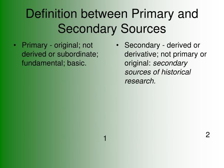 Definition between primary and secondary sources