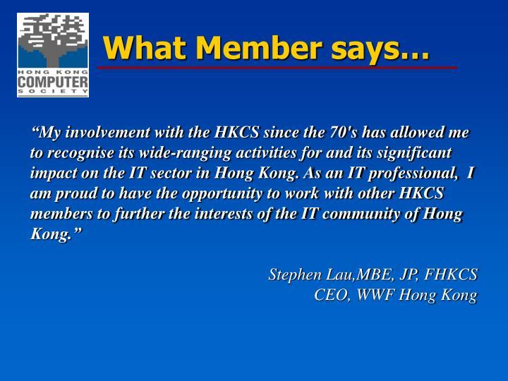 What Member says…