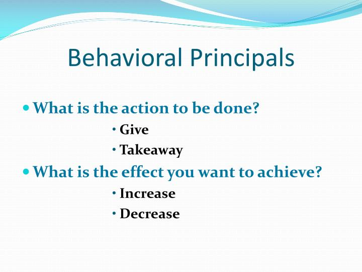 Behavioral Principals