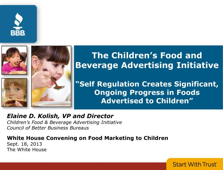 The Children's Food and Beverage Advertising Initiative