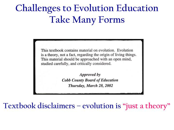 Challenges to Evolution Education Take Many Forms