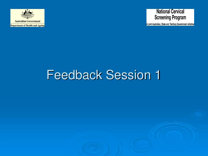 Feedback Session 1