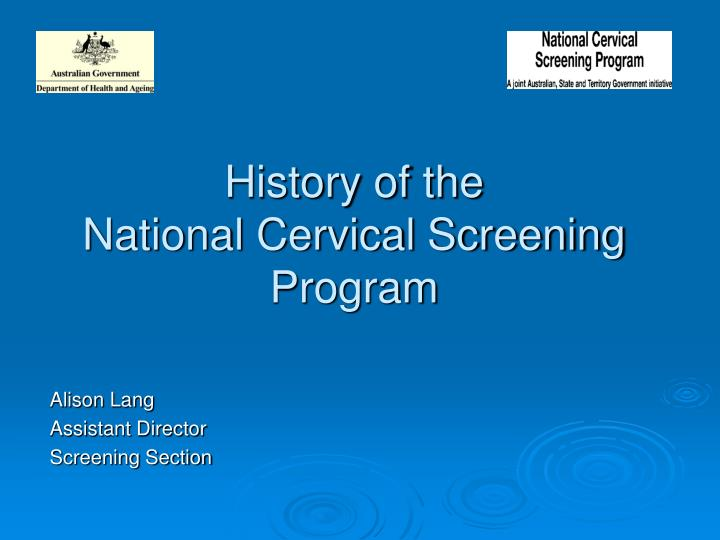 History of the national cervical screening program