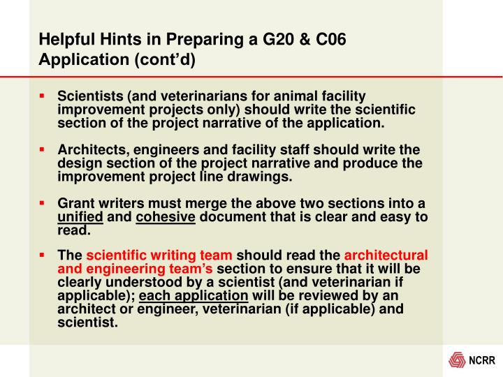Helpful Hints in Preparing a G20 & C06 Application (cont'd)
