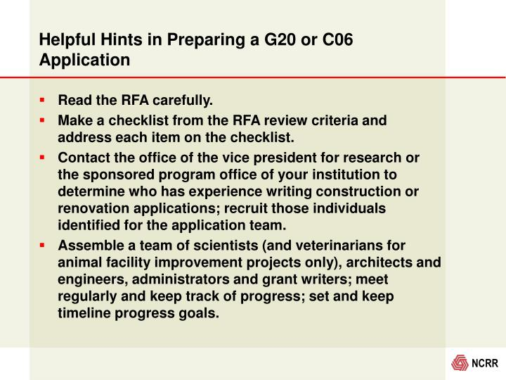 Helpful Hints in Preparing a G20 or C06 Application