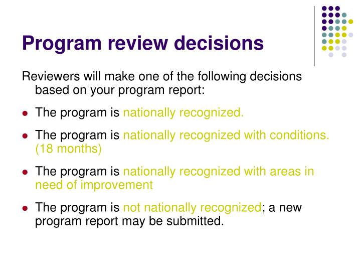 Program review decisions