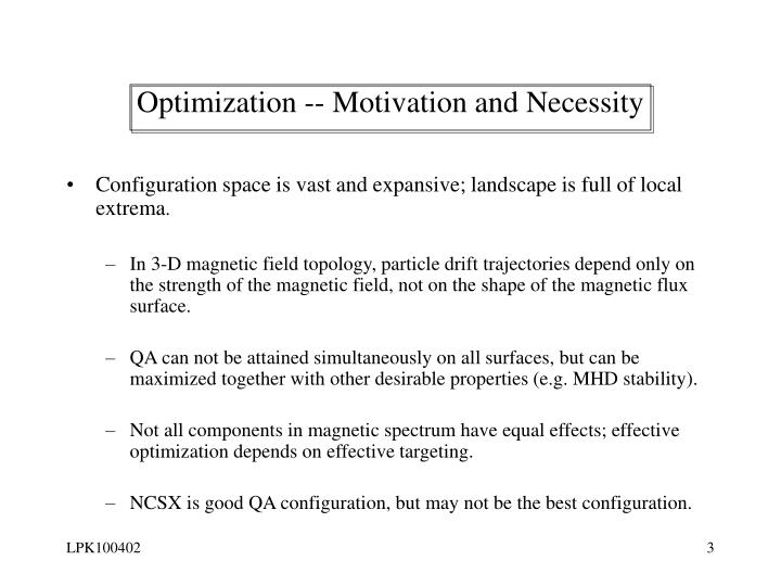 Optimization -- Motivation and Necessity