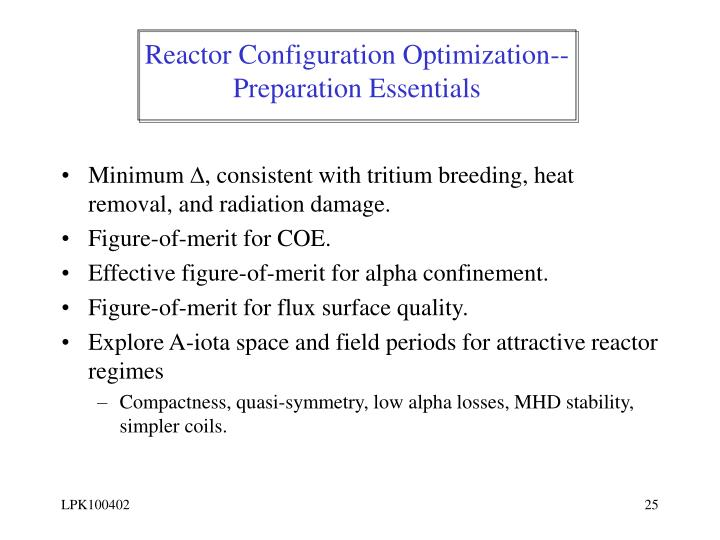 Reactor Configuration Optimization--