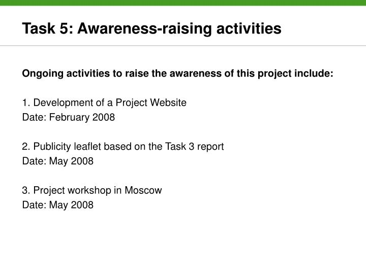 Task 5: Awareness-raising activities